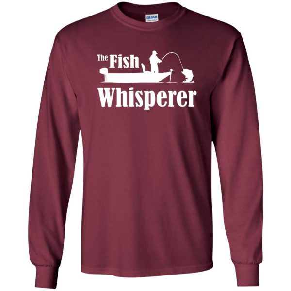 fish whisperer t shirt long sleeve - maroon