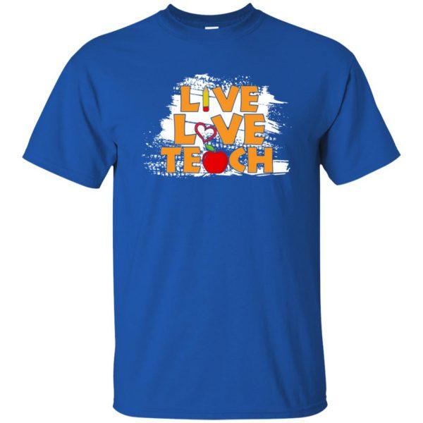 live love teach t shirt - royal blue