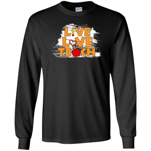 live love teach long sleeve - black