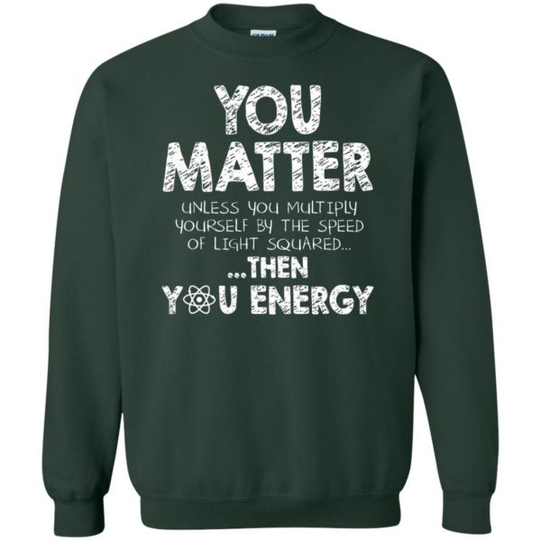 you matter sweatshirt - forest green