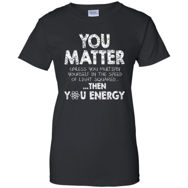 you matter womens t shirt - lady t shirt - black
