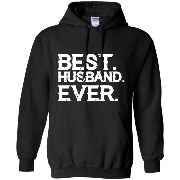 best husband ever hoodie - black