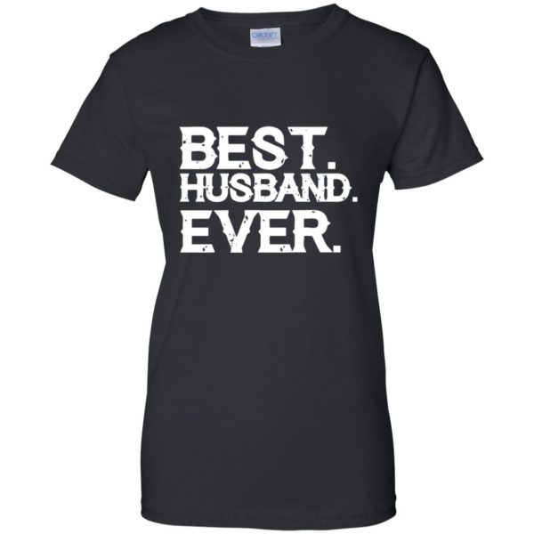 best husband ever womens t shirt - lady t shirt - black