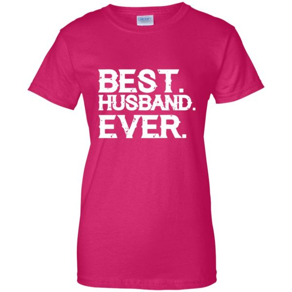 best husband ever womens t shirt - lady t shirt - pink heliconia