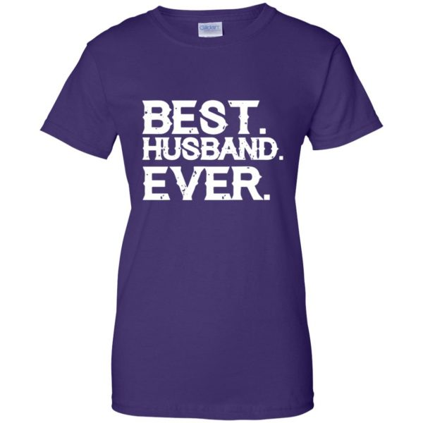 best husband ever womens t shirt - lady t shirt - purple