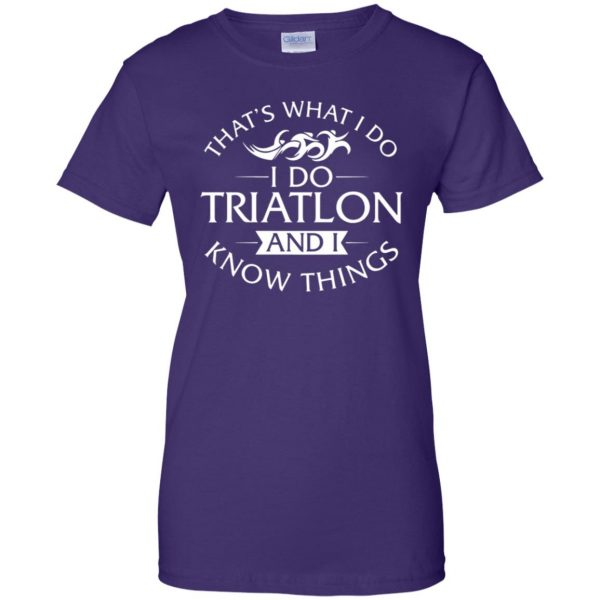 That's What I Do I Do Triathlon And I Know Things womens t shirt - lady t shirt - purple