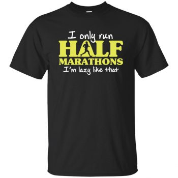 I Only Run Half Marathon - black