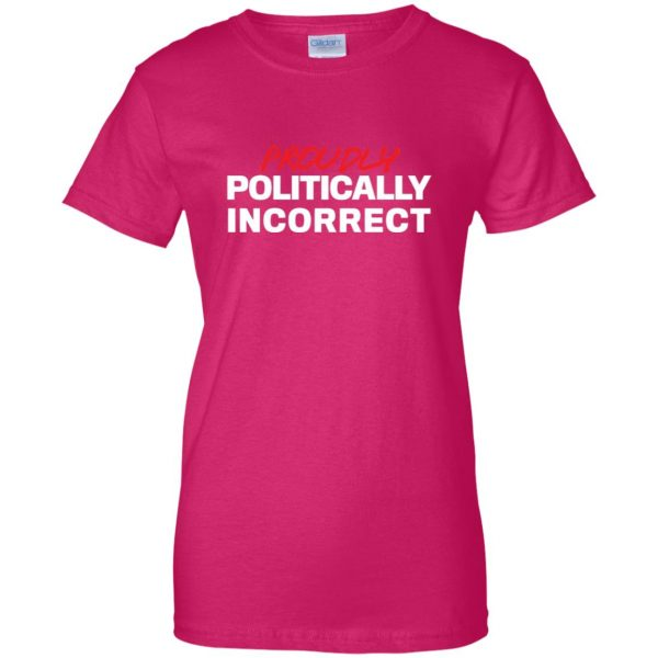 politically incorrect womens t shirt - lady t shirt - pink heliconia