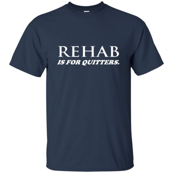 rehab is for quitters t shirt - navy blue