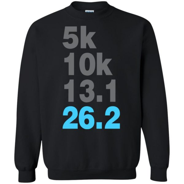 5k 10k 13.1 26.2 Marathoner sweatshirt - black