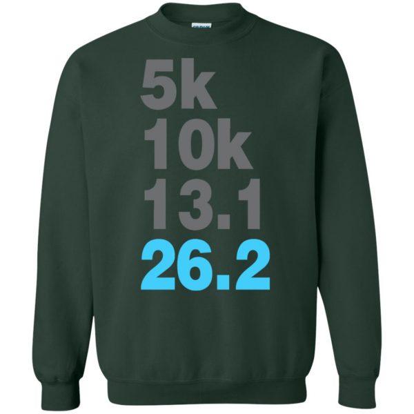5k 10k 13.1 26.2 Marathoner sweatshirt - forest green