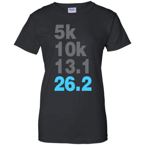 5k 10k 13.1 26.2 Marathoner womens t shirt - lady t shirt - black