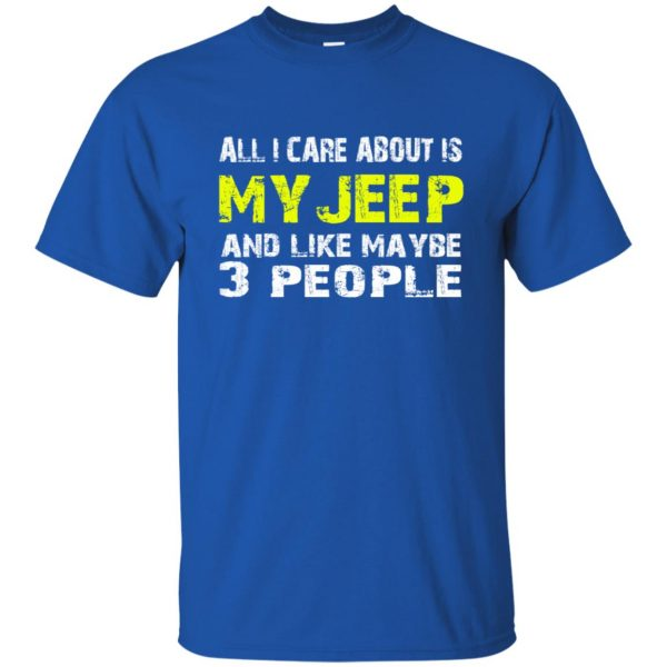 all i care about is my jeep t shirt - royal blue