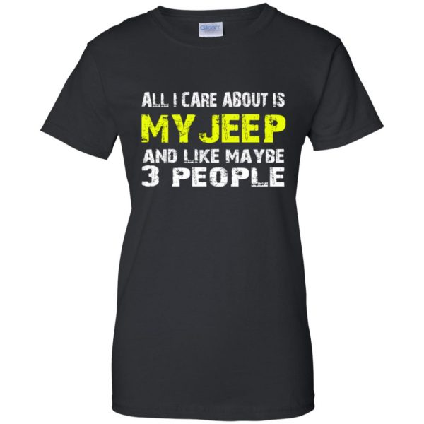 all i care about is my jeep womens t shirt - lady t shirt - black