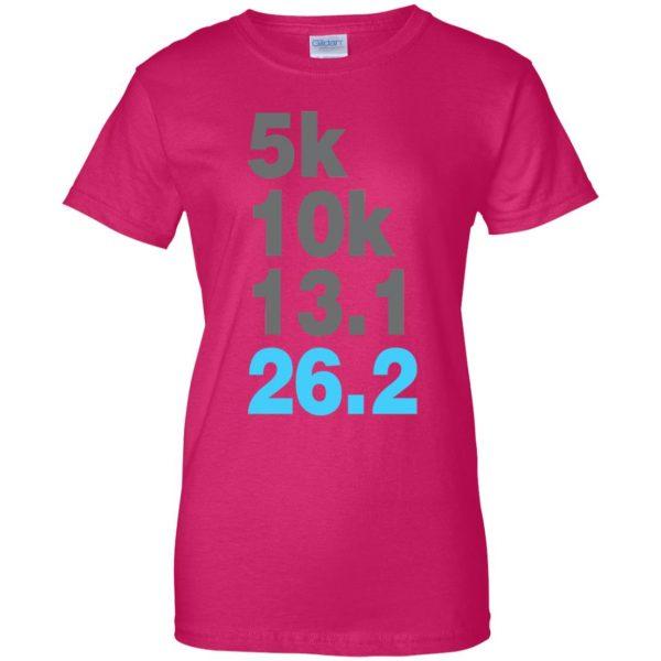 5k 10k 13.1 26.2 Marathoner womens t shirt - lady t shirt - pink heliconia