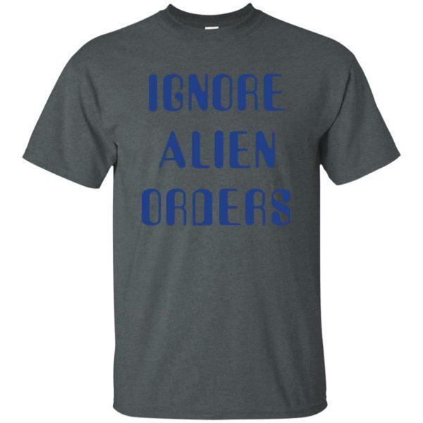 ignore alien orders t shirt - dark heather