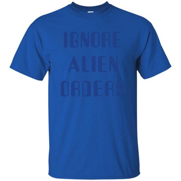 ignore alien orders t shirt - royal blue