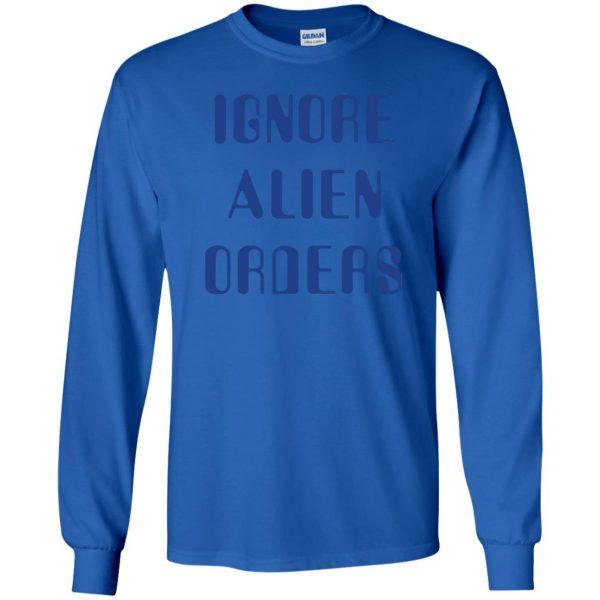 ignore alien orders long sleeve - royal blue