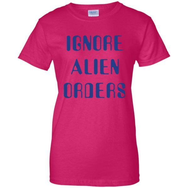ignore alien orders shirt womens t shirt - lady t shirt - pink heliconia