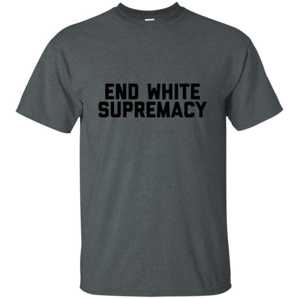 white supremacy shirts t shirt - dark heather