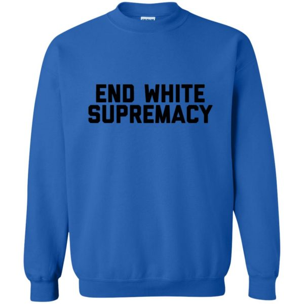 white supremacy shirts sweatshirt - royal blue