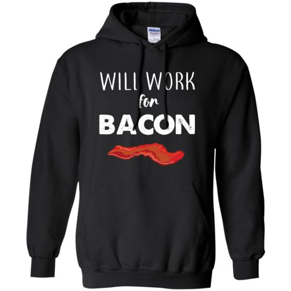 will work for bacon hoodie - black