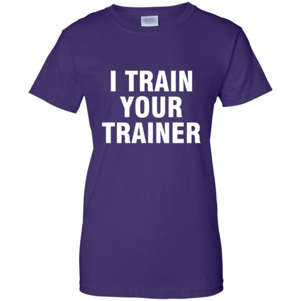 i train your trainer womens t shirt - lady t shirt - purple