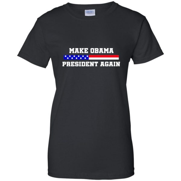 make obama president again shirt womens t shirt - lady t shirt - black