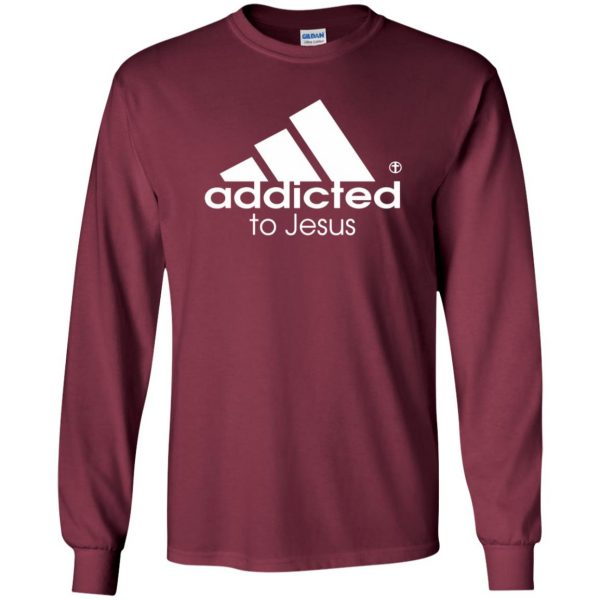 addicted to jesus long sleeve - maroon