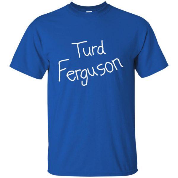 turd ferguson t shirt - royal blue