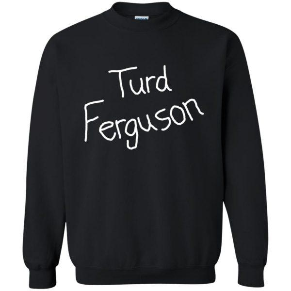 turd ferguson sweatshirt - black