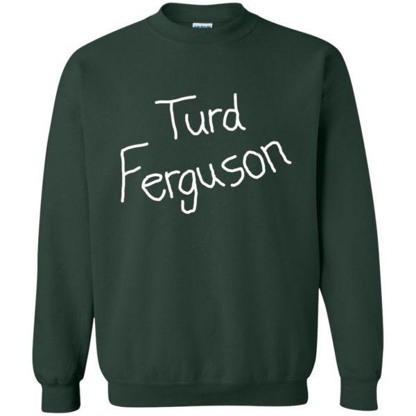 turd ferguson sweatshirt - forest green