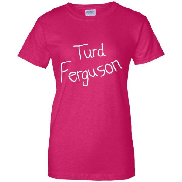 turd ferguson womens t shirt - lady t shirt - pink heliconia