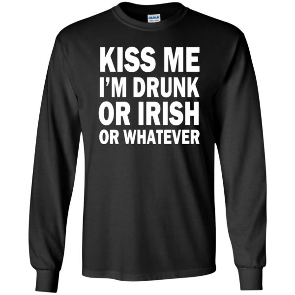 kiss me im drunk long sleeve - black