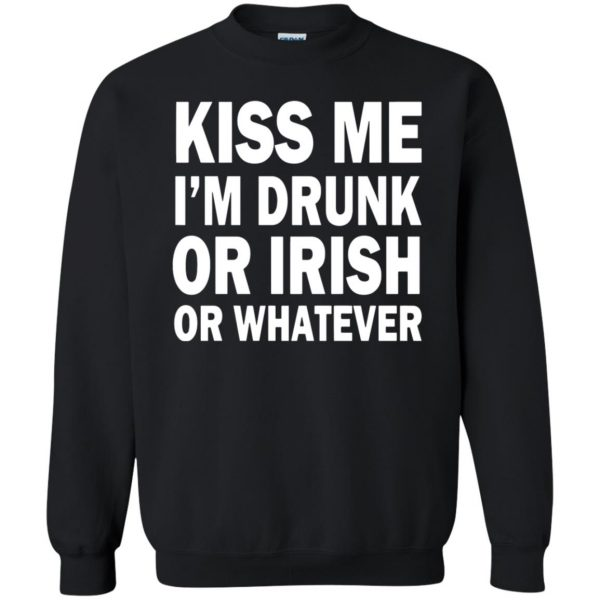 kiss me im drunk sweatshirt - black