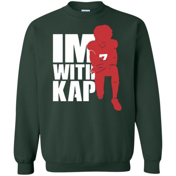 i'm with kap sweatshirt - forest green