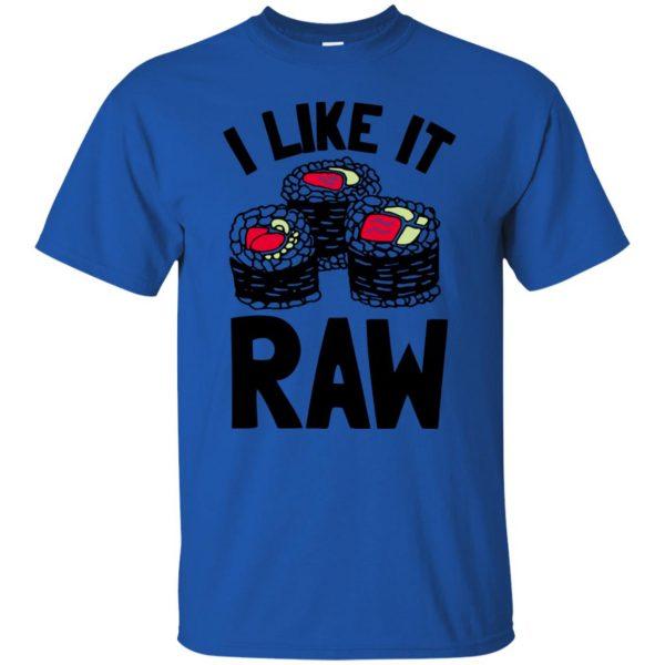i like it raw t shirt - royal blue