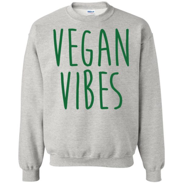 vegan vibes sweatshirt - ash