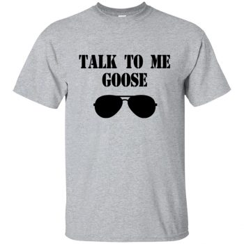 talk to me goose t shirt - sport grey