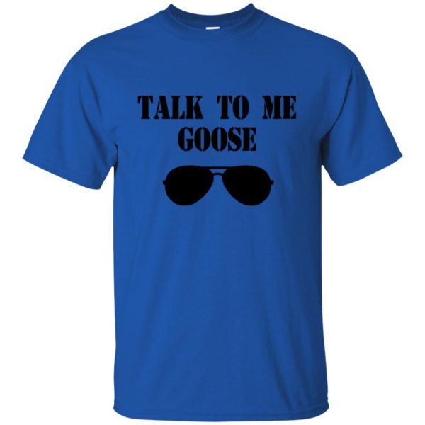 talk to me goose t shirt - royal blue