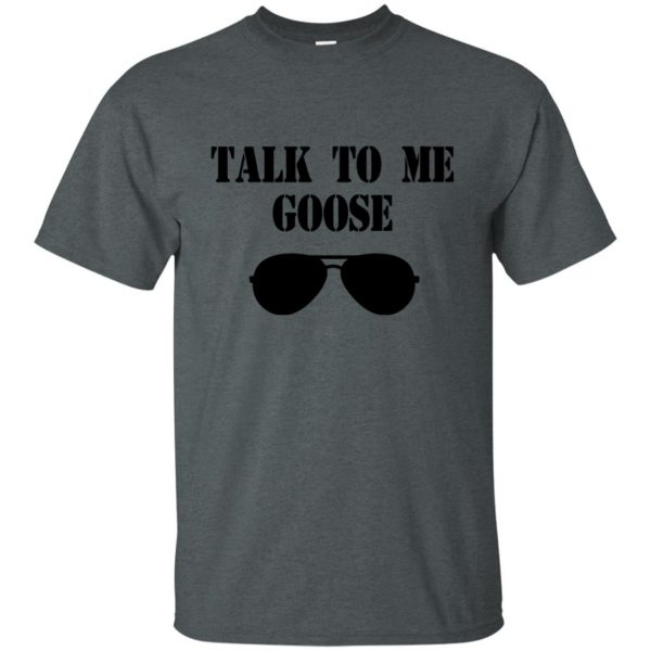 talk to me goose t shirt - dark heather