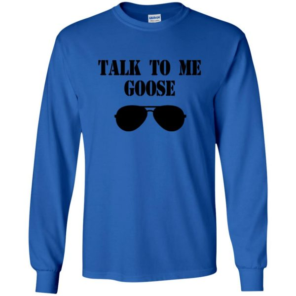talk to me goose long sleeve - royal blue