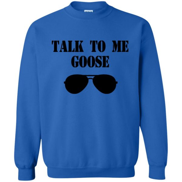 talk to me goose sweatshirt - royal blue