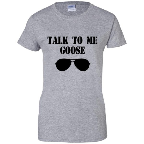 talk to me goose womens t shirt - lady t shirt - sport grey