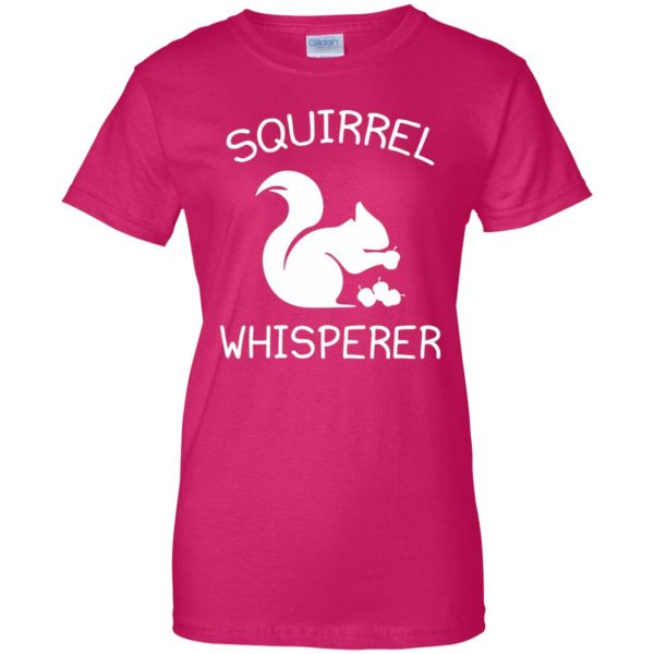 squirrel whisperer womens t shirt - lady t shirt - pink heliconia