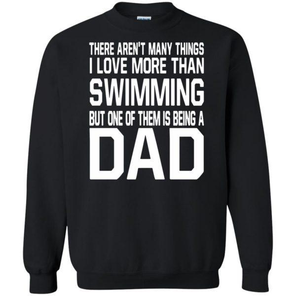 swim dad t shirt sweatshirt - black