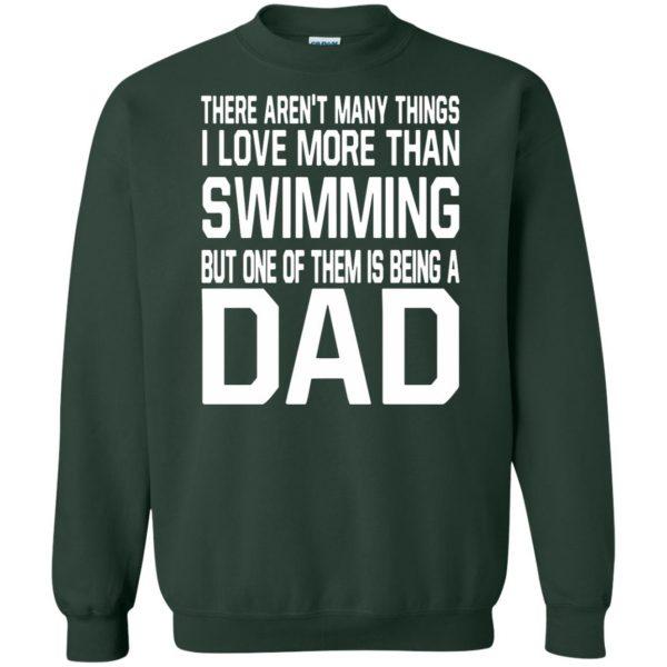 swim dad t shirt sweatshirt - forest green