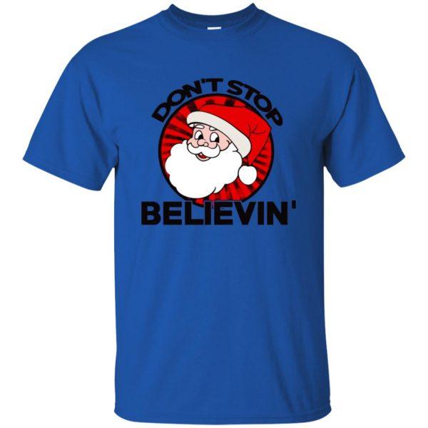 don't stop believing santa t shirt - royal blue