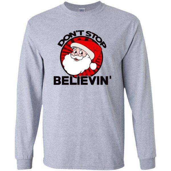 don't stop believing santa long sleeve - sport grey