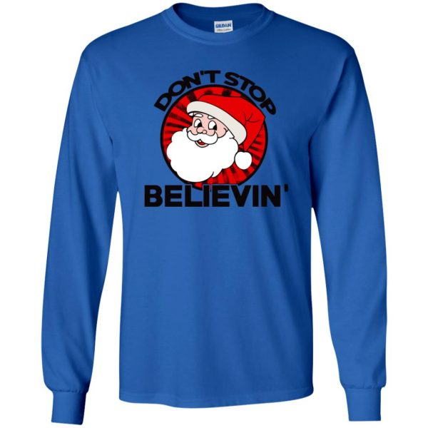don't stop believing santa long sleeve - royal blue